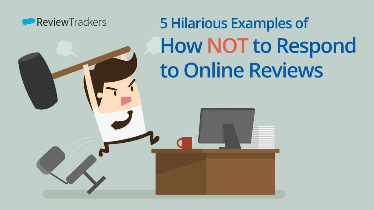 5-Hilarious-Examples-of-How-NOT-to-Respond-to-Online-Reviews