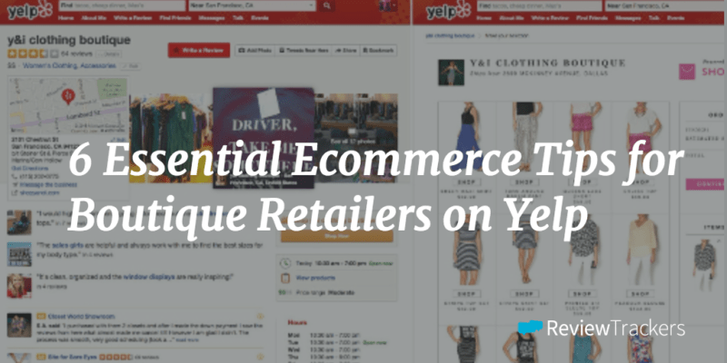 six-essential-ecommerce-tips-for-boutique-retailers-on-yelp