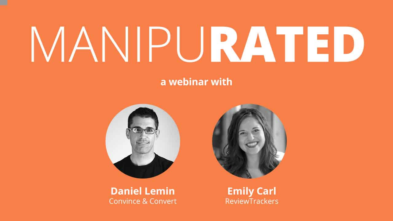 Manipurated: a webinar hosted by ReviewTrackers
